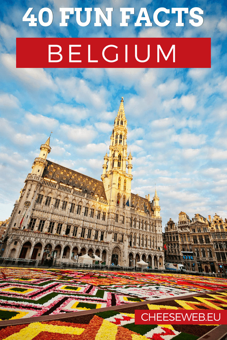 Belgium has a reputation for being a boring little country, but that is wrong. Here are 25 fun facts about Belgium you probably don't know