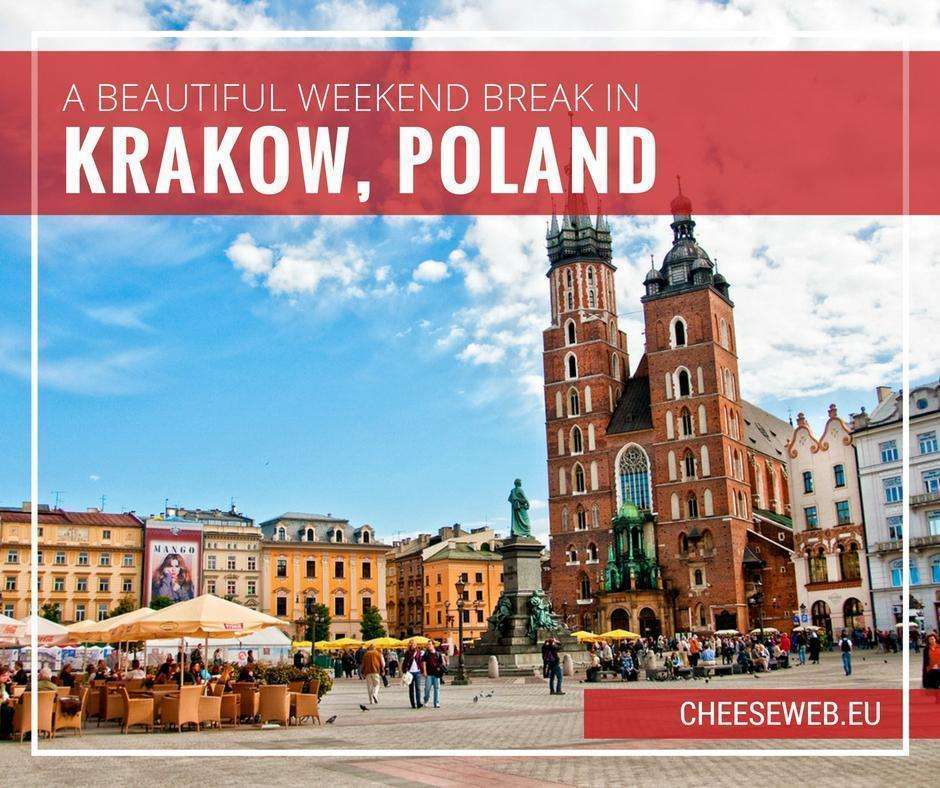 The Best things to do in Krakow Poland on a Weekend Trip