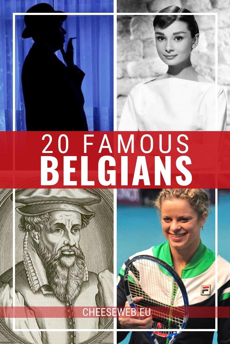 It's a standing joke that it's impossible to name five famous Belgians. The people of this tiny county are well known for their modesty and rarely toot their own horns. However, this tiny country has its fair share of significant historical and modern-day heroes from artists to athletes, inventors to actors. So the next time you are down at the pub, impress your friends with not only five, but the following 20 famous Belgians