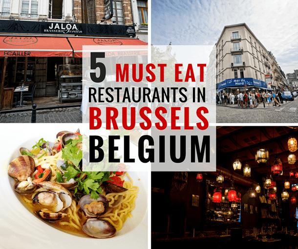 5 Must Eat restaurants in Brussels, Belgium