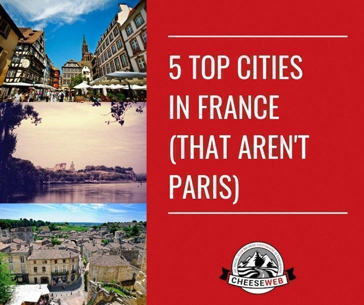While we've fallen in love with Paris, and soaked up the sun on the French Riviera, our favourite French destinations aren't the typical first stops on the tourist trail. Here are our top five cities in France, to inspire your own French holiday.