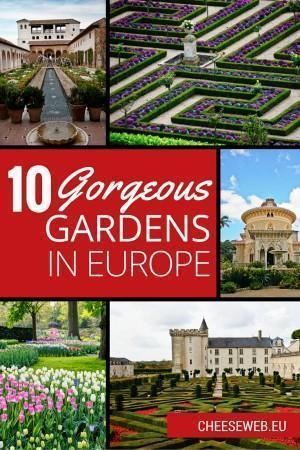 Top 10 Gorgeous Gardens in Europe