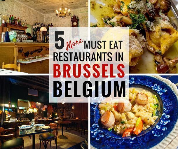 5 More Must Eat Restaurants in Brussels, Belgium
