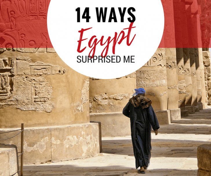 14 Ways Egypt Surprised Me