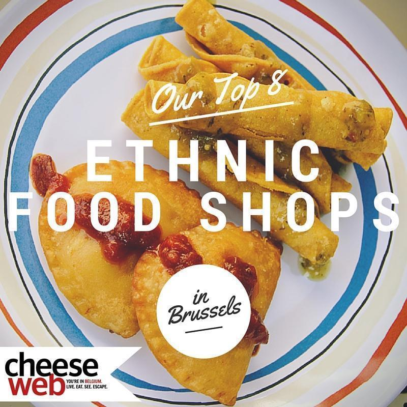 Our Top 8 Ethnic Food Shops in Brussels, Belgium