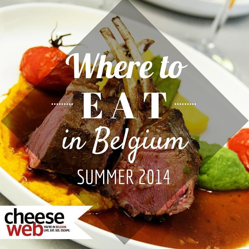 Where we've been eating this summer in Belgium