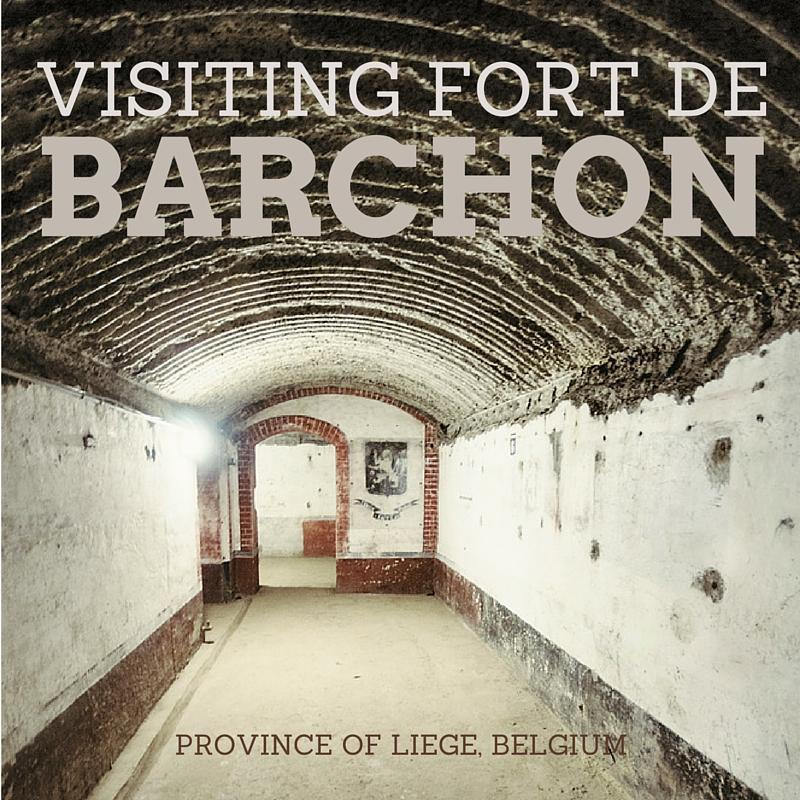 Visiting the Fort de Barchon in Liege, Belgium