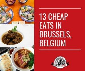 If you love to eat tasty, healthy food but are on a tight budget, you'll love our selection of cheap restaurants in Brussels. From Asian cuisine to traditional Belgian food these are our picks for 13 of the best cheap eats in Brussels, Belgium updated for 2018!