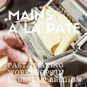 Mains a la Pate Pasta Workshops in Brussels, Belgium