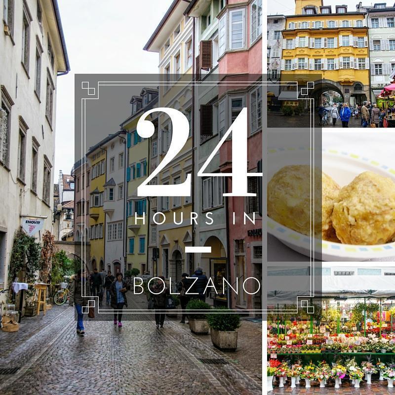 24 Hours in Bolzano, South Tyrol, Italy