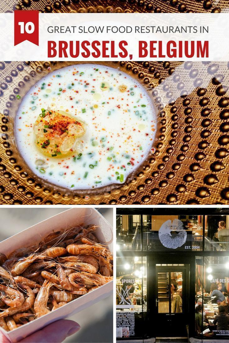 Top 10 Slow Food Restaurants in Brussels, Belgium