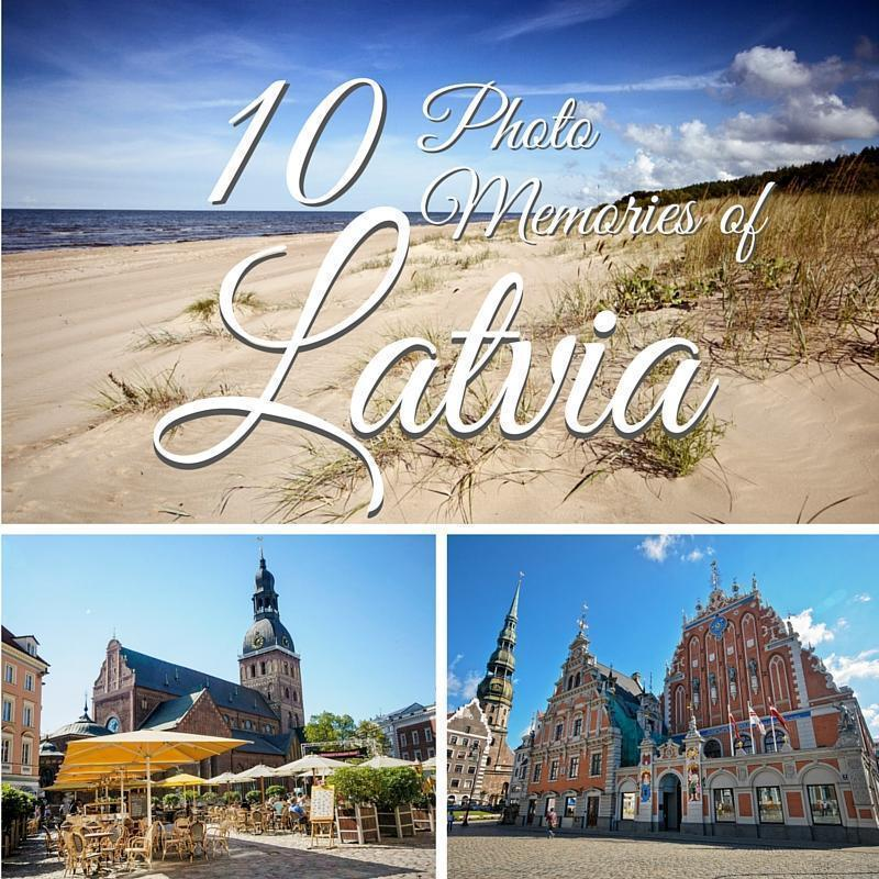10 Photo Memories of Latvia