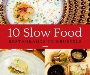Our Top 10 Slow Food Restaurants in Brussels, Belgium