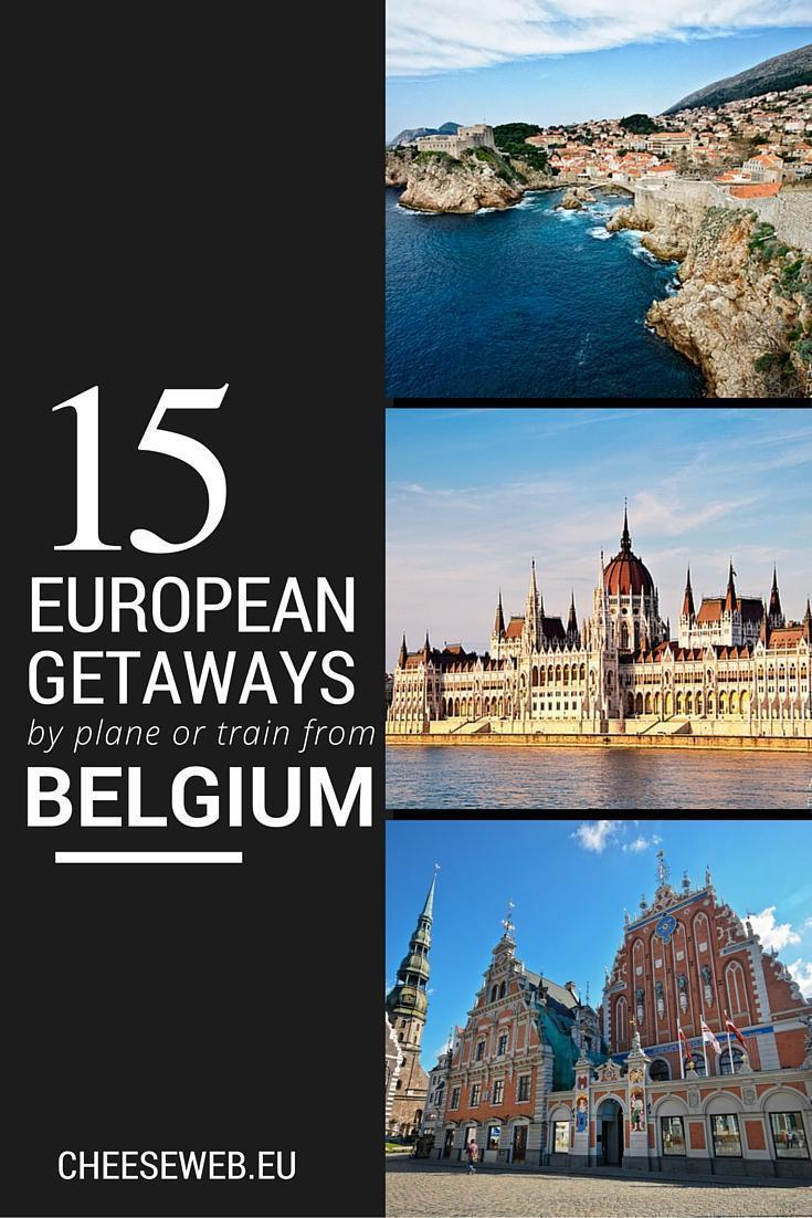 15 European getaway trips from Belgium