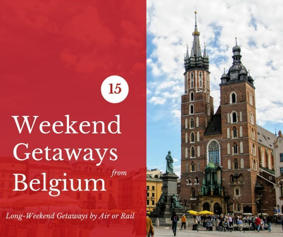 15 weekend getaways from Belgium by rail or air