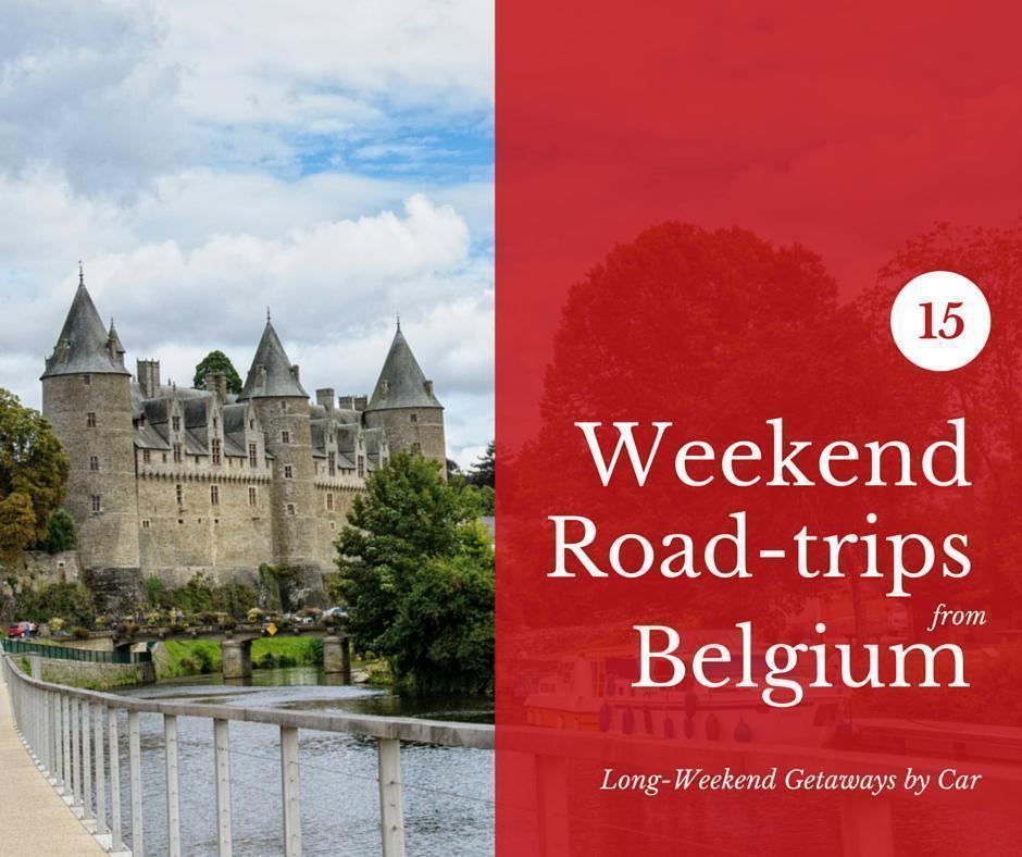 15 Weekend Road-trips from Belgium