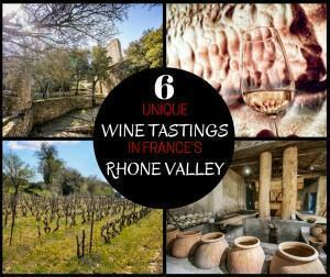 6 unique wine tasting experiences in the Rhone Valley, France