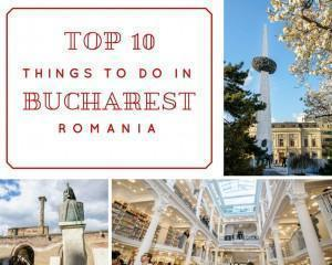 Top 10 things to do in Bucharest, Romania