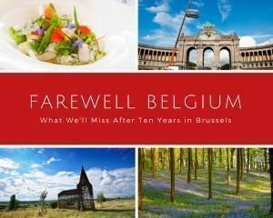 What we'll miss about Belgium