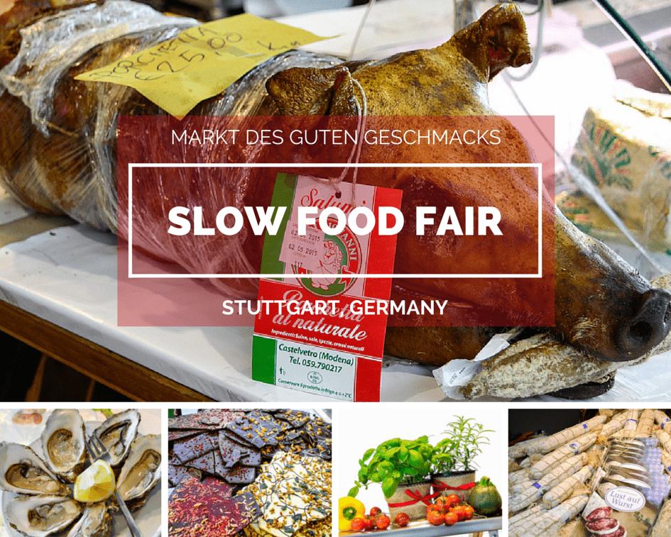 slow food Fair - MARKT DES GUTEN GESCHMACKS - Stuttgart, Germany