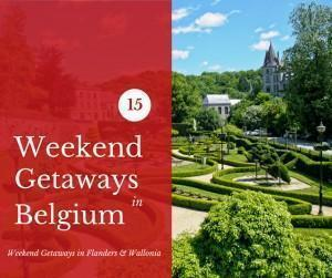 Our 15 top weekend getaways in Belgium