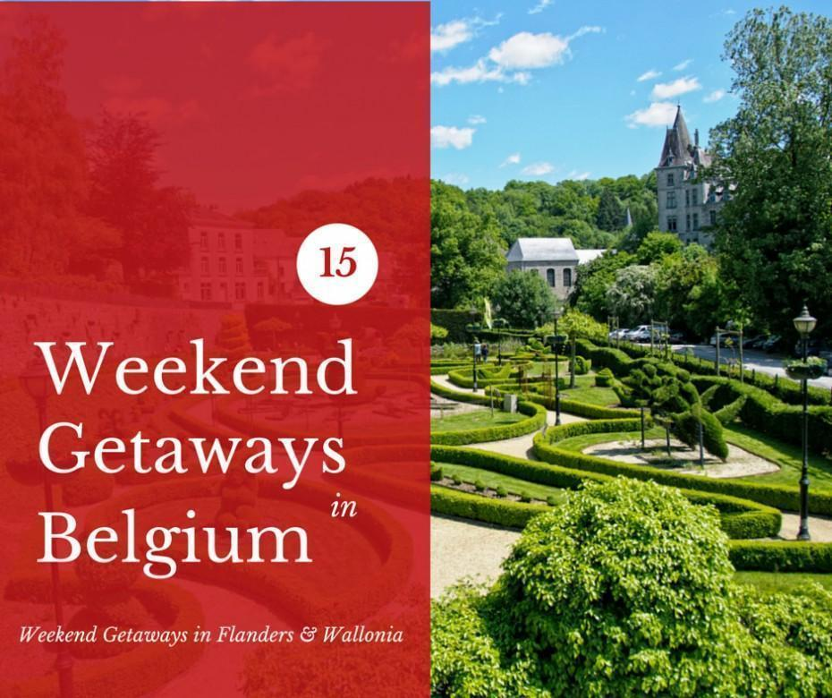 Our 15 top weekend getaways in Belgium
