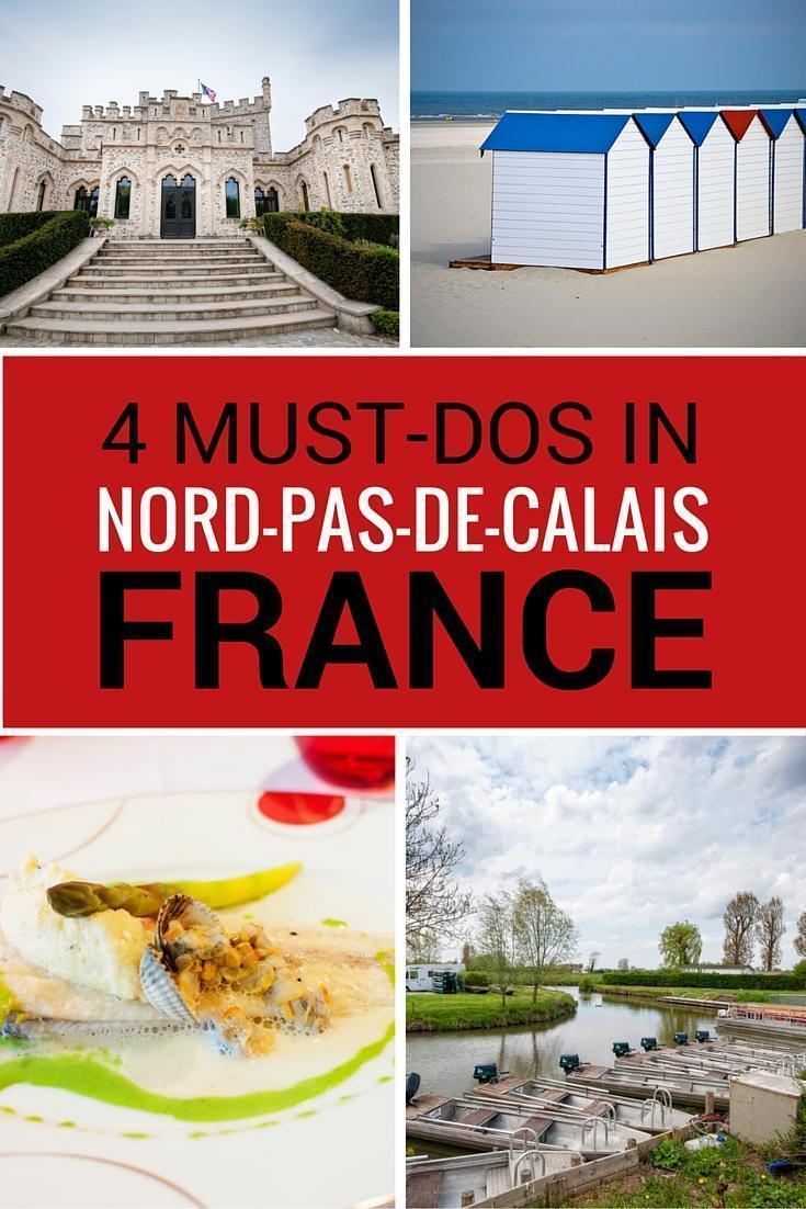 4 must dos in pas-de-calais, france