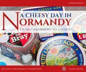 A Cheesy Day in Normandy, France