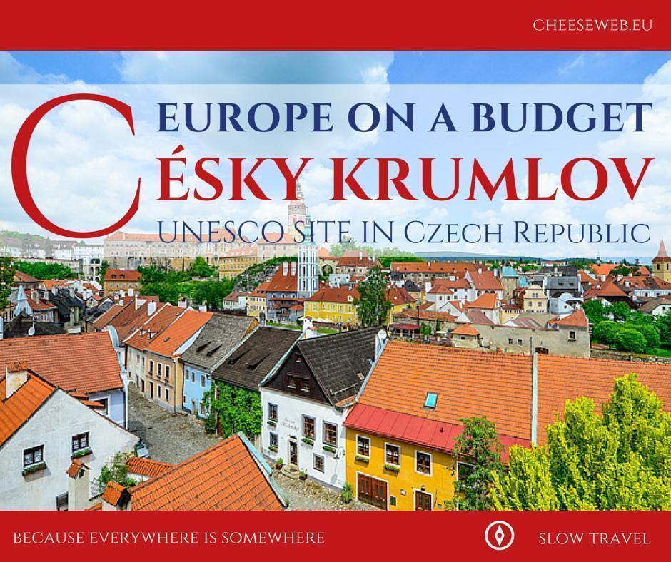 Europe on a Budget - Césky Krumlov, Czech Republic