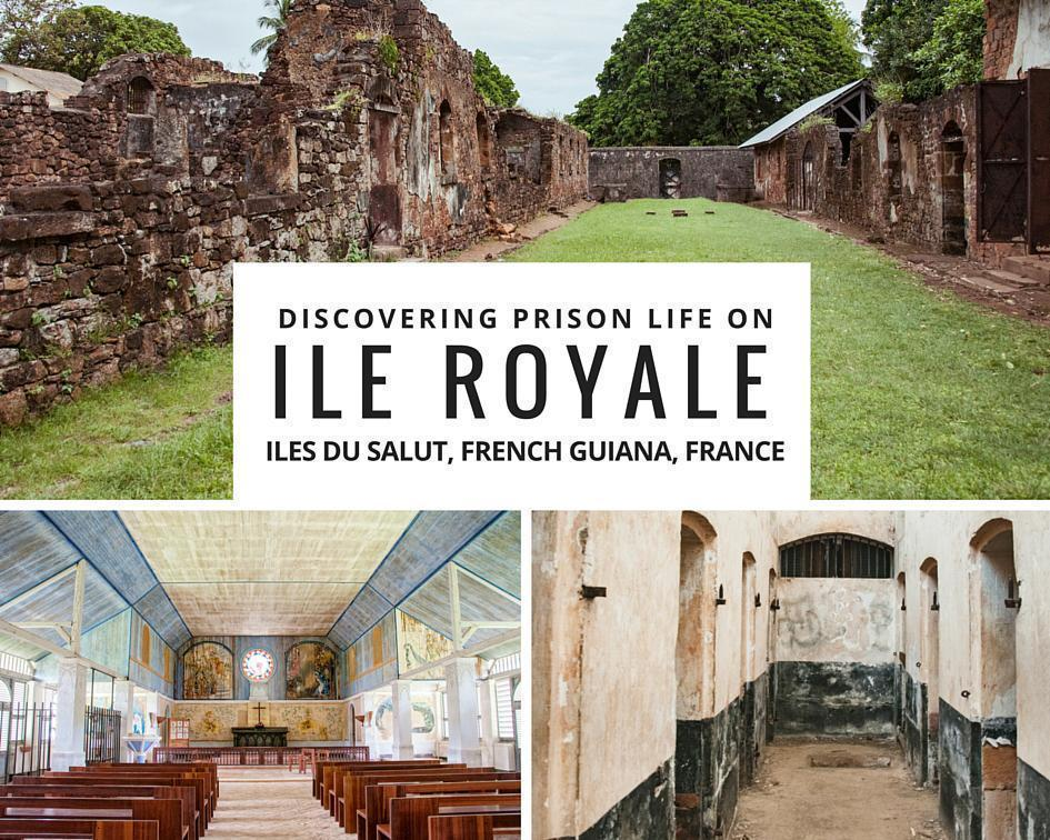 Discovering prison life on Ile Royale, French Guiana