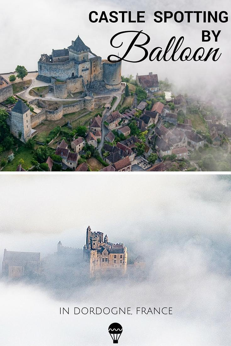 Castle spotting by balloon in Dordogne Perigord, France
