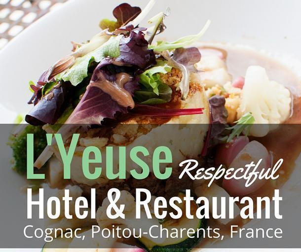 L'Yeuse respectful hotel and restaurant in Cognac, France