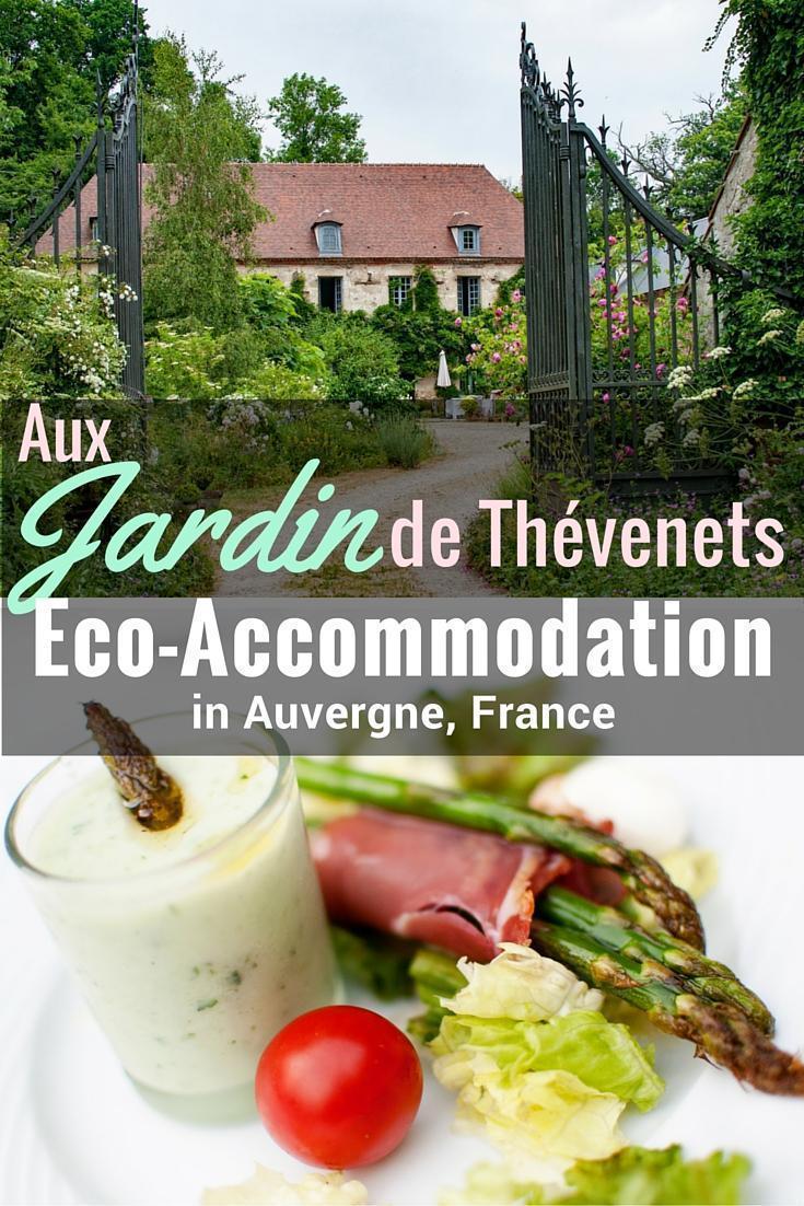Jardin de Thevenets eco accommodation in Auvergne, France