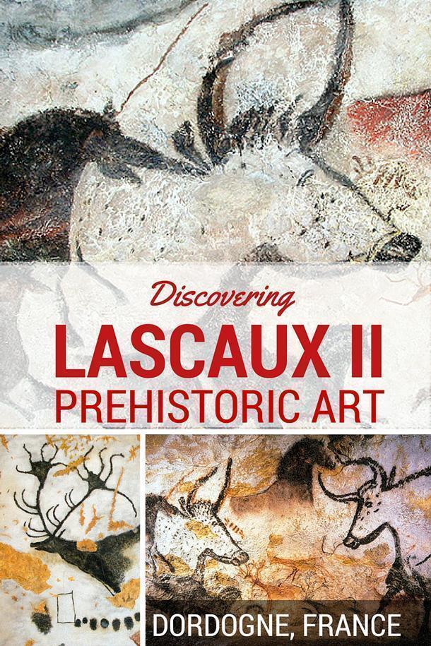 Discovering Lascaux II, Prehistoric Art in Dordogne, France