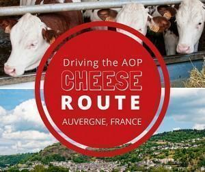 Driving the AOP Cheese Route in Auvergne, France