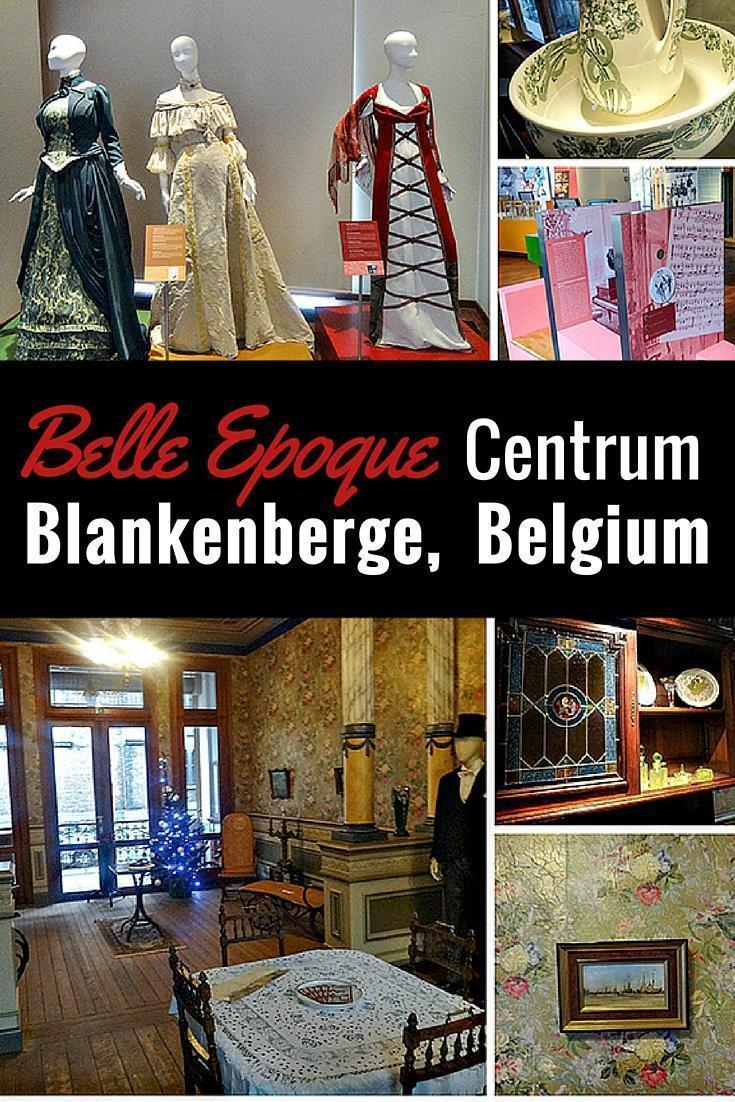 Visiting the Belle Epoque Centrum in Blankenberg, Belgium