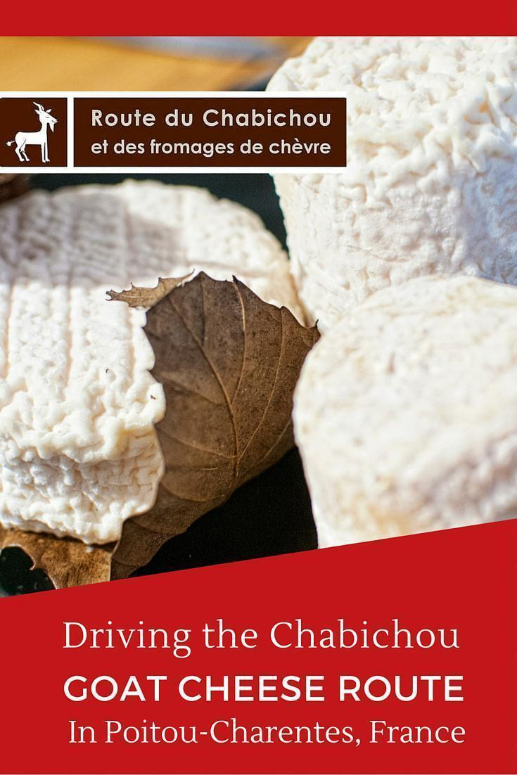 The Chabichou Goat Cheese Route in Poitou-Charentes, France