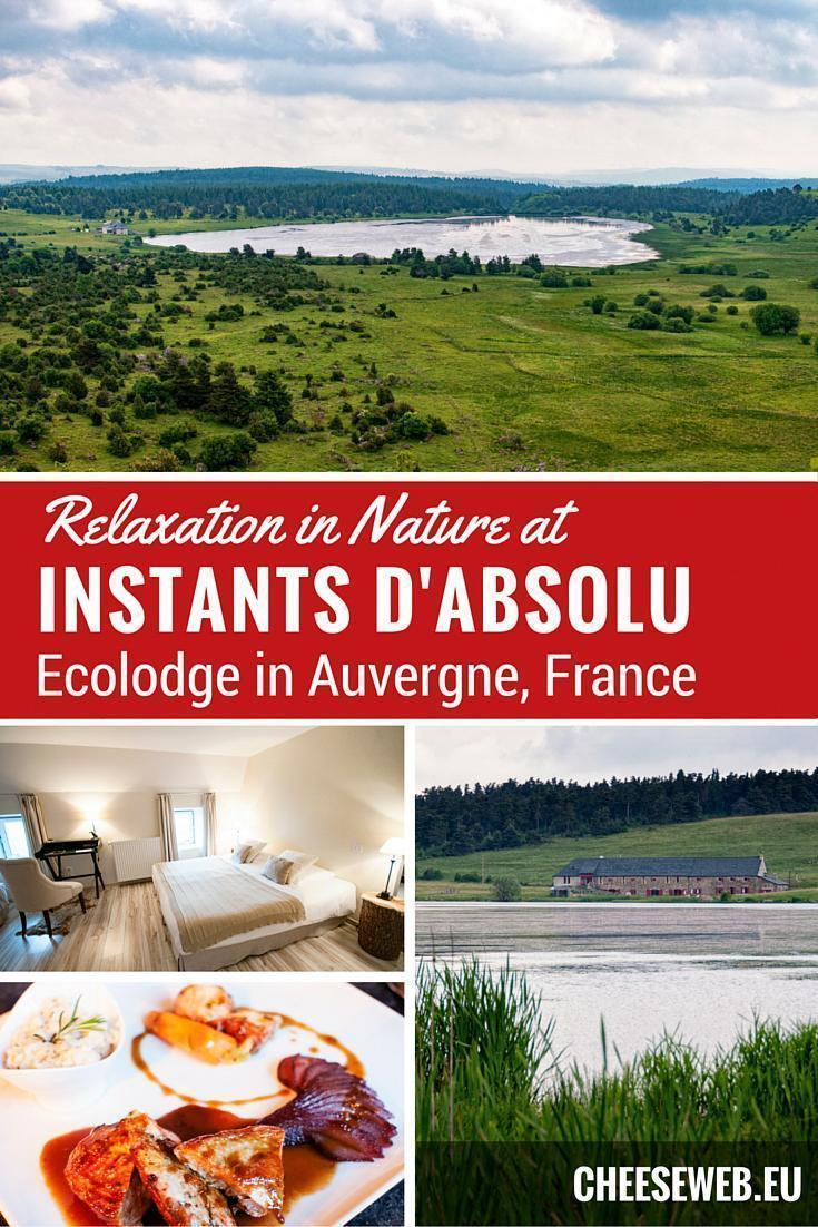 Instant d'Absolu Ecolodge on Lac du Pecher in Auvergne, France