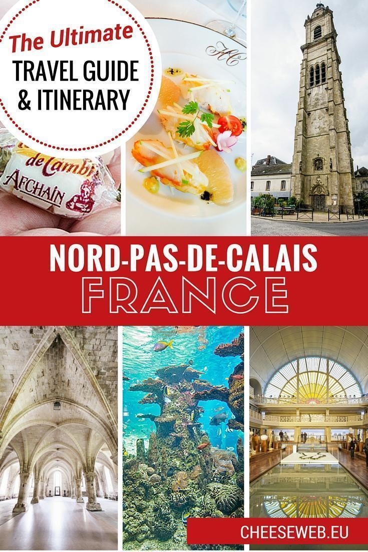 Our Ultimate Travel Guide and Itinerary for Nord-Pas-de-Calais, France