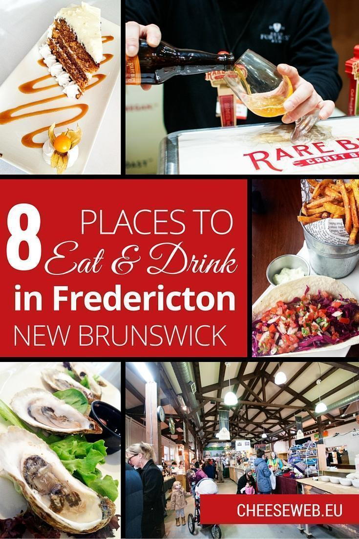 8 places to eat and drink local in Fredericton, New Brunswick, Canada