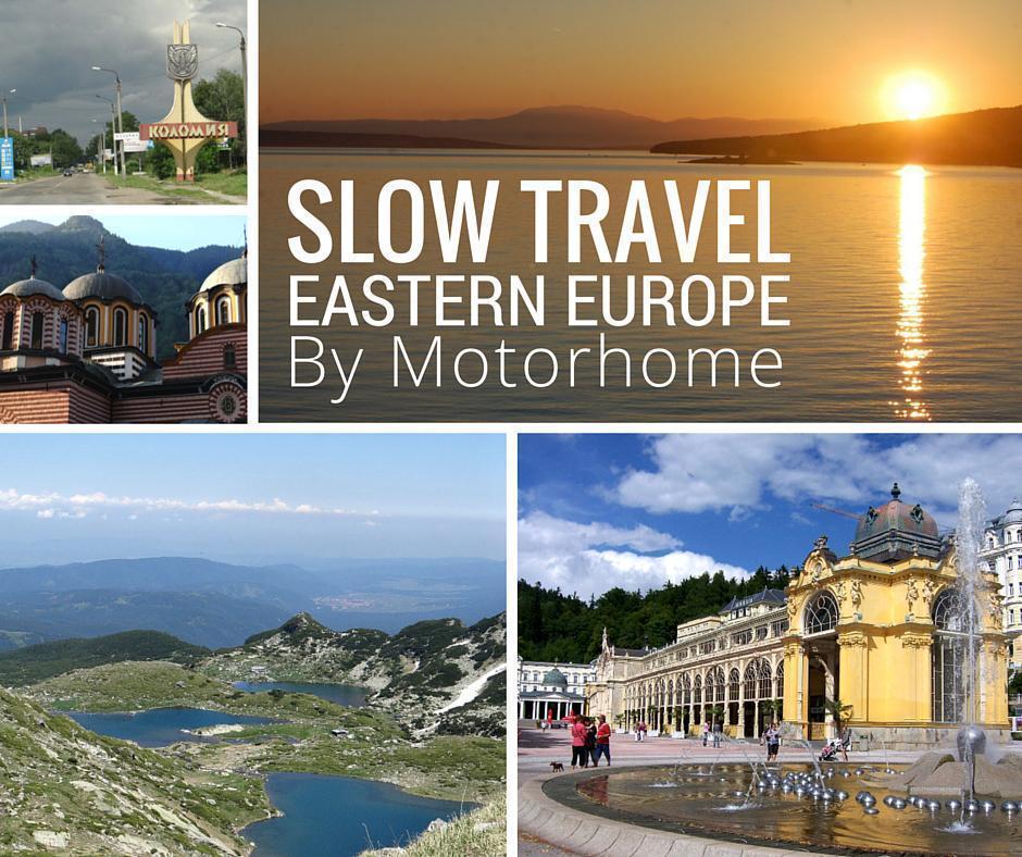 Slow Travelling Eastern Europe by Motorhome