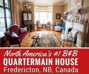 Quartermain House, North America's #1 B&B in Fredericton, New Brunswick, Canada
