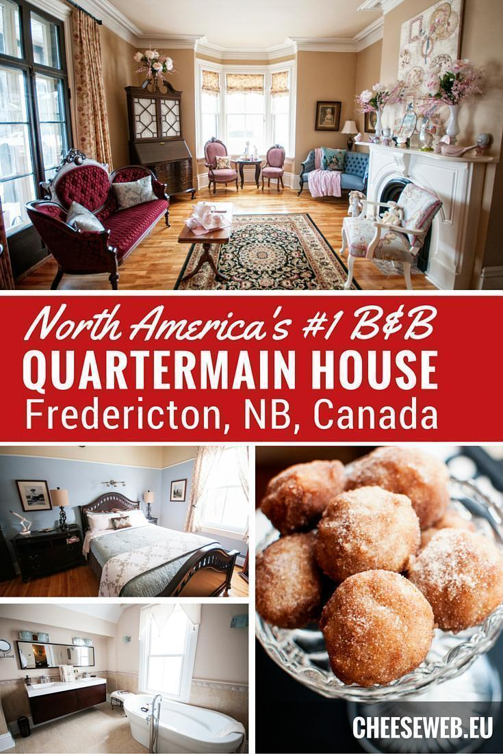 Quartermain House, North America's #1 B&B in Fredericton, New Brunswick, Canada