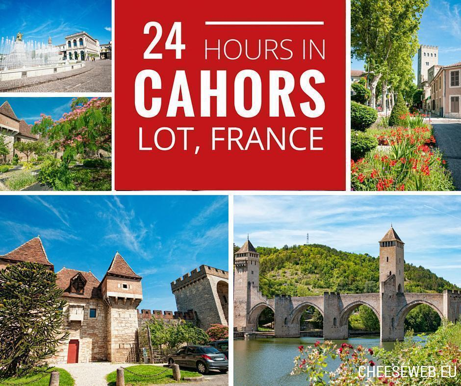 24 Hours in Cahors, Lot, France
