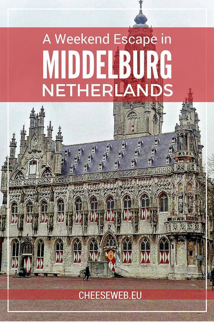 A weekend escape in Middelburg, Zeeland, Netherlands
