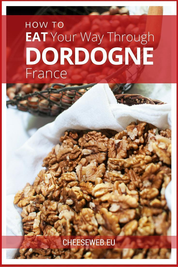How to eat your way through the Dordogne department of France