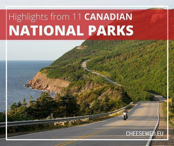 Top 11 National Parks in Canada picked by travel bloggers