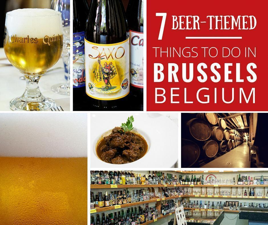7 Things to do in Brussels, Belgium for Beer Lovers