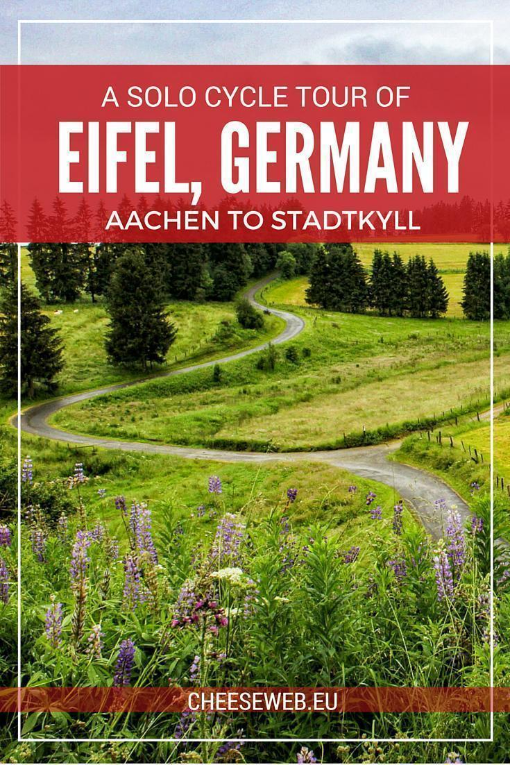A solo cycling tour of Eifel, Germany - Aachen to Stadtkyll