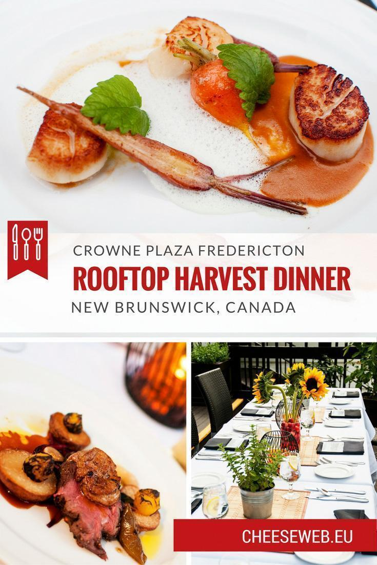 Rooftop Harvest Dinner at Crowne Plaza Fredericton New Brunswick